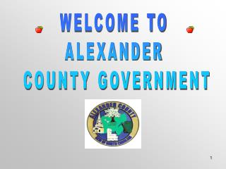 WELCOME TO ALEXANDER  COUNTY GOVERNMENT