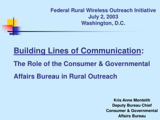 Federal Rural Wireless Outreach Initiative July 2, 2003 Washington, D.C.