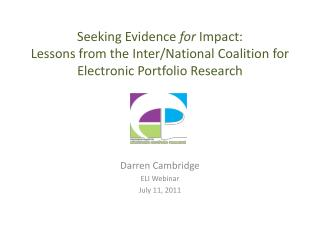 Seeking Evidence  for  Impact:  Lessons from the Inter/National Coalition for Electronic Portfolio Research