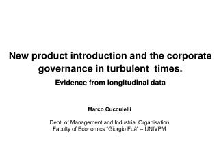 New product introduction and the corporate governance in turbulent  times. Evidence from longitudinal data