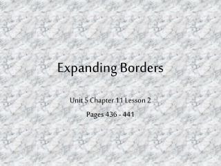 Expanding Borders