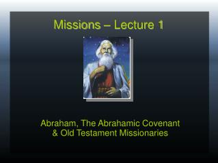 Missions – Lecture 1