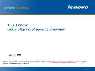 U.S. Lenovo 2008 Channel Programs Overview