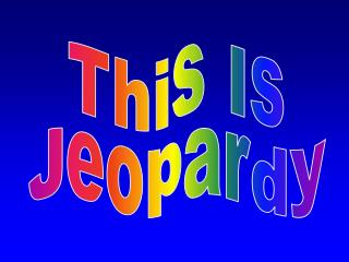 This Is Jeopardy