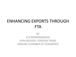 ENHANCING EXPORTS THROUGH FTA