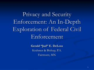 Privacy and Security Enforcement: An In-Depth Exploration of Federal Civil Enforcement