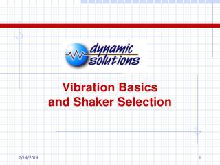 Vibration Basics and Shaker Selection