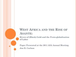 West Africa and the Rise of Asante: