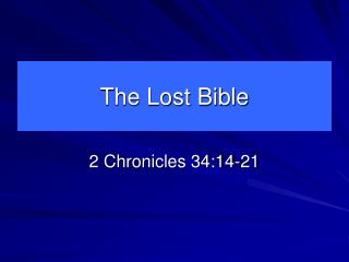 The Lost Bible
