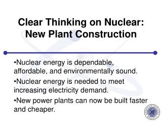 Clear Thinking on Nuclear: New Plant Construction