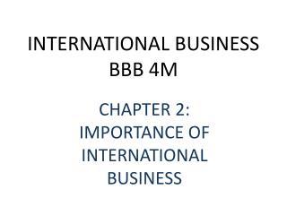 INTERNATIONAL BUSINESS BBB 4M