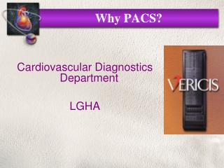 Why PACS?