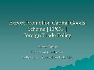 Export Promotion Capital Goods Scheme [ EPCG ] Foreign Trade Policy