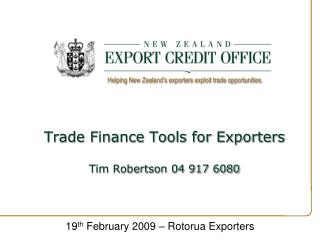 Trade Finance Tools for Exporters  Tim Robertson 04 917 6080