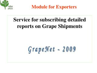 Service for subscribing detailed reports on Grape Shipments