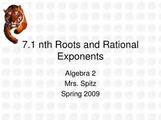 7.1 nth Roots and Rational Exponents
