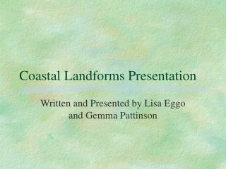 Coastal Landforms Presentation