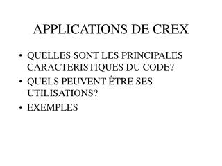 APPLICATIONS DE CREX