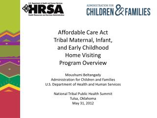 Affordable Care Act Maternal, Infant, and Early Childhood Home Visiting Program
