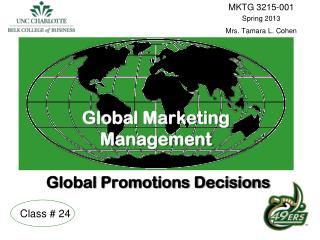 Global  Marketing  Management Global Promotions Decisions