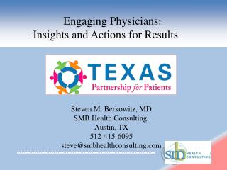 Engaging Physicians:  Insights and Actions for Results