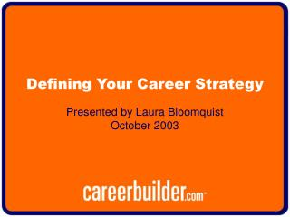 Defining Your Career Strategy