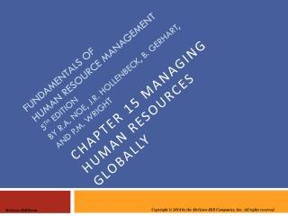 Fundamentals of  human  resource management  5 th edition By R.A. Noe, J.R. Hollenbeck, B. Gerhart, and P.M. Wright