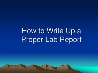 How to Write Up a Proper Lab Report