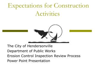 Expectations for Construction Activities