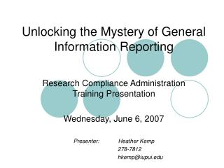 Unlocking the Mystery of General Information Reporting