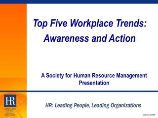 Top Five Workplace Trends: Awareness and Action
