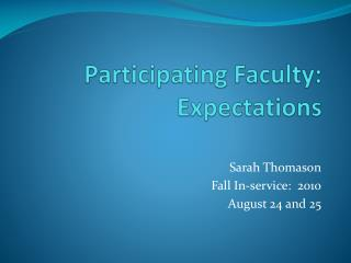 Participating Faculty:  Expectations