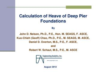 Calculation of Heave of Deep Pier Foundations