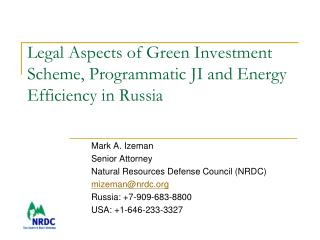Legal Aspects of Green Investment Scheme, Programmatic JI and Energy Efficiency in Russia
