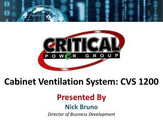 Cabinet Ventilation System: CVS 1200