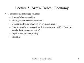 Lecture 5: Arrow-Debreu Economy