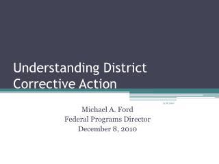 Understanding District Corrective Action