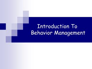 Introduction To Behavior Management