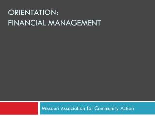 Orientation: Financial Management