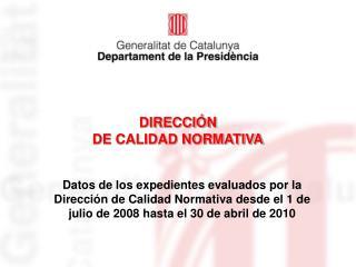DIRECCIÓN  DE CALIDAD NORMATIVA