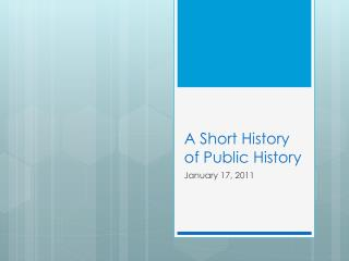 A Short History of Public History