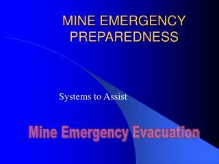 MINE EMERGENCY PREPAREDNESS