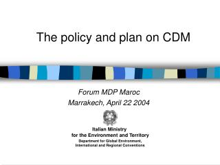 The policy and plan on CDM