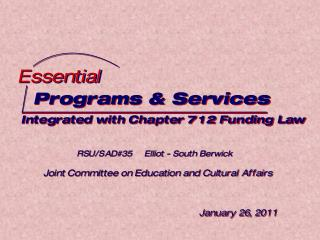 Programs & Services Integrated with Chapter 712 Funding Law
