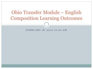 Ohio Transfer Module – English Composition Learning Outcomes