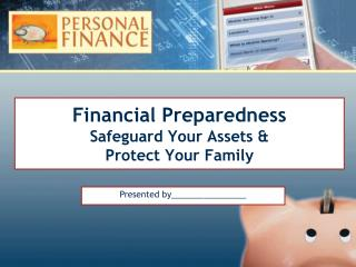 Financial Preparedness Safeguard Your Assets &  Protect Your Family