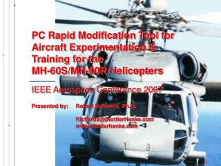 PC Rapid Modification Tool for Aircraft Experimentation & Training for the  MH-60S/MH-60R Helicopters