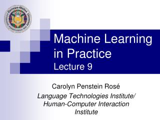 Machine Learning in Practice Lecture 9