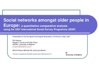 Social networks amongst older people in Europe:  a quantitative comparative analysis using the 2001 International Socia