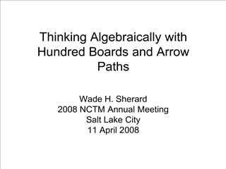 Thinking Algebraically with Hundred Boards and Arrow Paths